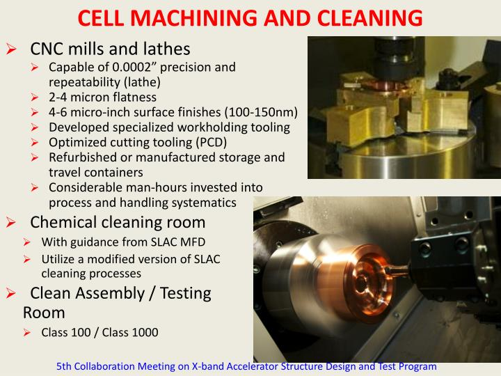 CELL MACHINING AND CLEANING