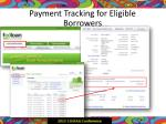 payment tracking for eligible borrowers