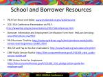 school and borrower resources