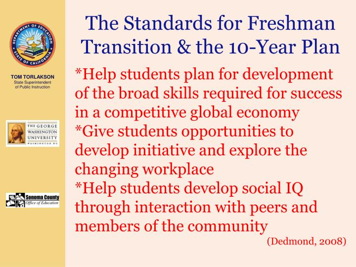 The Standards for Freshman Transition & the 10-Year Plan