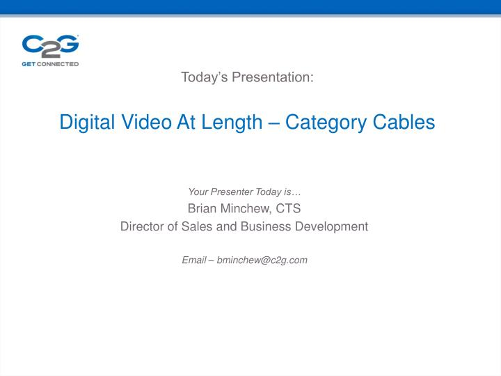 today s presentation digital video at length category cables n.