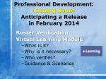 professional development coming soon anticipating a release in february 2014