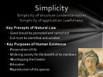 simplicity simplicity of structure understandable simplicity of application usefulness