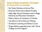 state college completion strategies for governors to consider