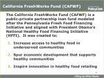california freshworks fund cafwf