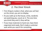 2 the door knock