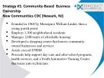 strategy 1 community based business ownership new communities cdc newark nj