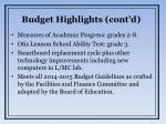 budget highlights cont d