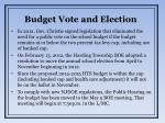 budget vote and election