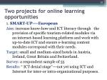 two projects for online learning opportunities