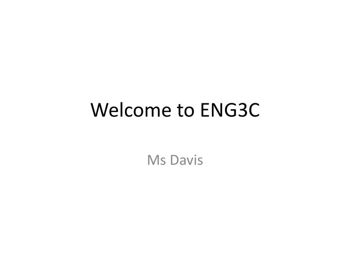 welcome to eng3c n.