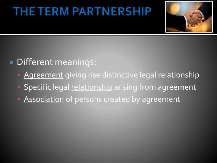 The term partnership