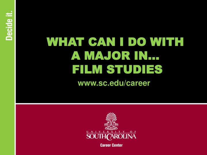 what can i do with a major in film studies n.