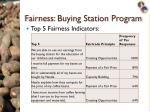 fairness buying station program