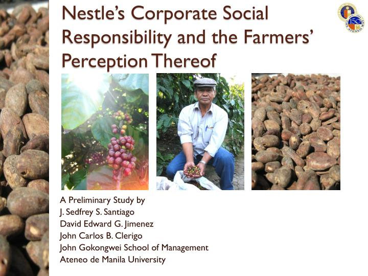 nestle s corporate social responsibility and the farmers perception thereof n.