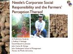 nestle s corporate social responsibility and the farmers perception thereof