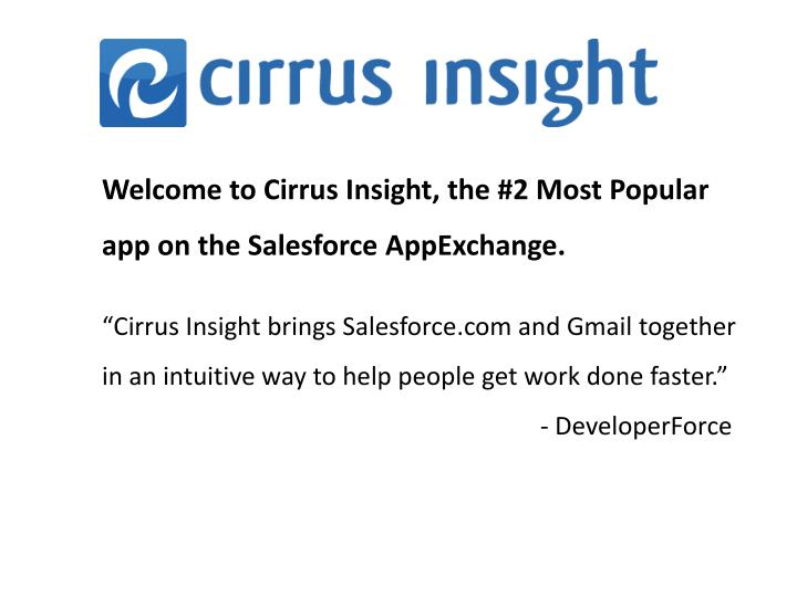 welcome to cirrus insight the 2 most popular app on the salesforce appexchange n.