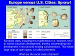 europe versus u s cities sprawl