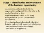 stage 1 identification and evaluation of the business opportunity