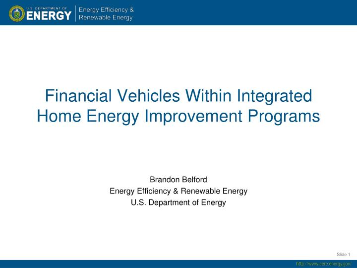 financial vehicles within integrated home energy improvement programs n.