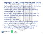 highlights of pac special projects and events