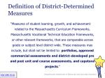 definition of district determined measures