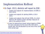 implementation rollout