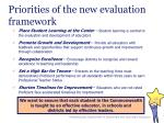 priorities of the new evaluation framework