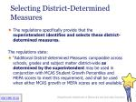 selecting district determined measures