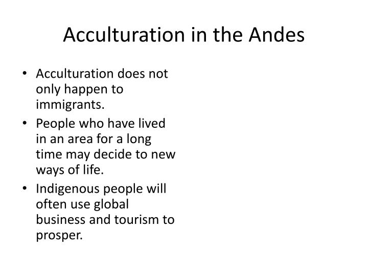 Acculturation in the Andes