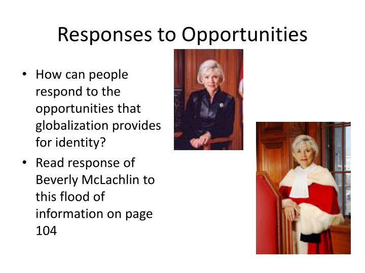 Responses to Opportunities