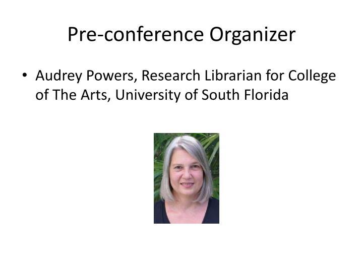 Pre-conference Organizer