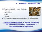 ict a ccessibility is a complex t opic