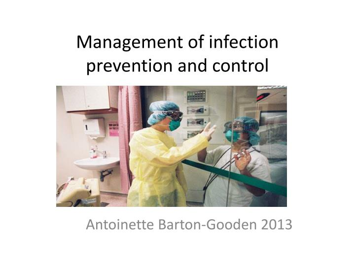 management of infection prevention and control n.