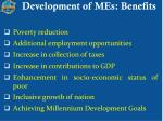 development of mes benefits