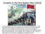 a battle in the first balkan war 1912