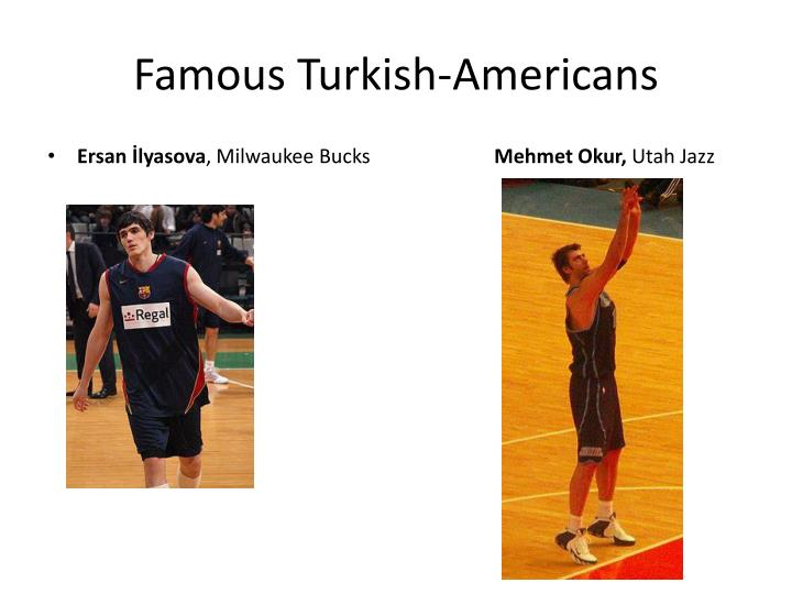 Famous Turkish-Americans