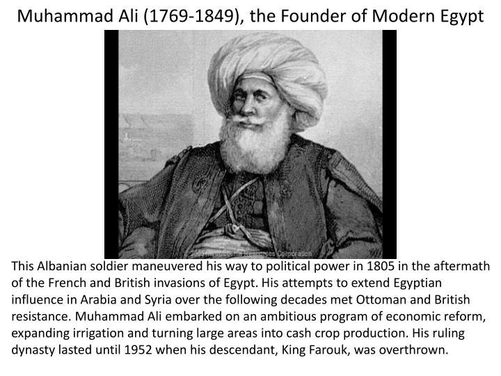 Muhammad Ali (1769-1849), the Founder of Modern Egypt
