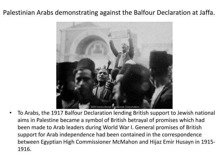 Palestinian Arabs demonstrating against the Balfour Declaration at Jaffa.