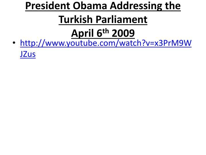 President Obama Addressing the Turkish Parliament