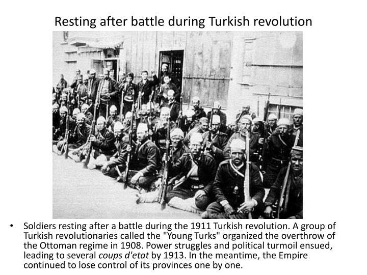Resting after battle during Turkish revolution