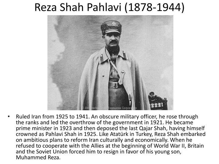 Reza Shah Pahlavi (1878-1944)