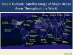 global outlook satellite image of major urban areas throughout the world