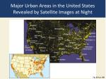 major urban areas in the united states revealed by satellite images at night