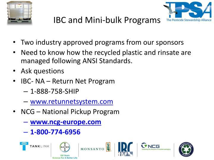 Ibc and mini bulk programs
