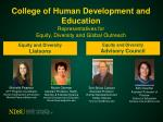 college of human development and education representatives for equity diversity and global outreach