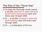 the size of the fiscal gap