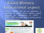 award winners educational aspect