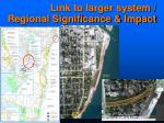 link to larger system regional significance impact