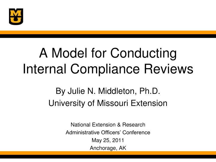 a model for conducting internal compliance reviews n.